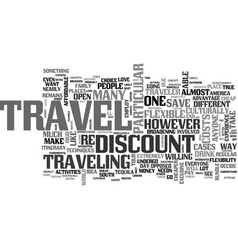 Be flexible a key to discount travel text word vector