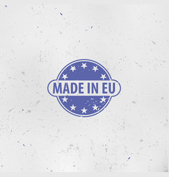 made in european union emblem eu stamp europe vector image