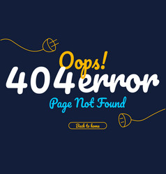 404 error page not found text vector image