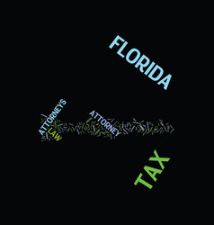 Florida tax attorney text background word cloud vector