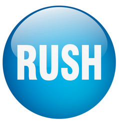 Rush blue round gel isolated push button vector