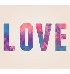 Love word made of triangles vector
