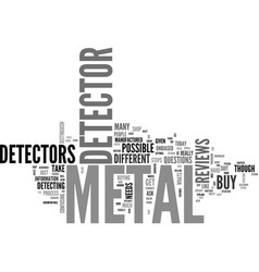 Before you buy a metal detector text word cloud vector