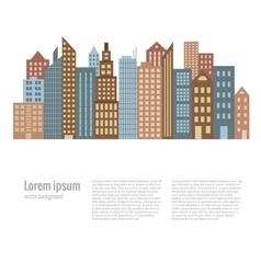 City landscape buildings flat background vector image