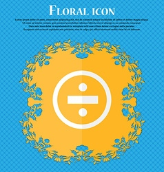 Dividing icon sign Floral flat design on a blue vector