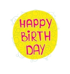 Birthday greetings on a colored substrate with a vector