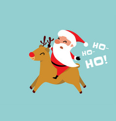 christmas santa claus rides a reindeer and shouts vector image