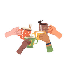 Cheers hands with coffee or tea beverages in cups vector