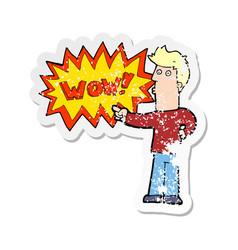 Retro distressed sticker of a cartoon amazed man vector