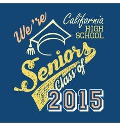 California high school Seniors t-shirt vector image vector image