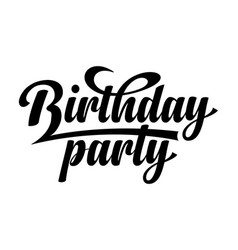 birthday party calligraphic text vector image