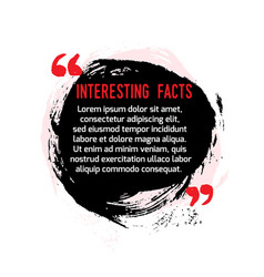 Interesting facts in quote stain icon fun fact vector