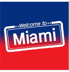 Welcome to miami city design vector