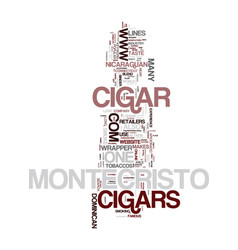 montecristo cigars text background word cloud vector image vector image