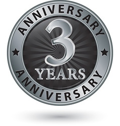 3 years anniversary silver label vector