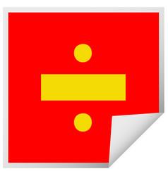 Square peeling sticker cartoon division symbol vector