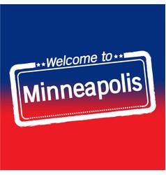 Welcome to minneapolis city design vector