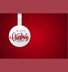 holiday gift card with merry christmas lettering vector image