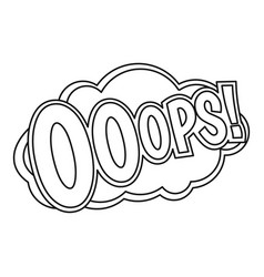 Ooops comic text sound effect icon outline style vector
