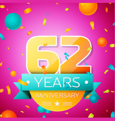 sixty two years anniversary celebration design vector image