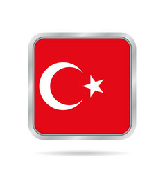 flag of turkey shiny metallic gray square button vector image
