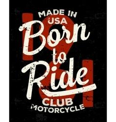 Motorbike racer motorcycle typography Vintage vector image vector image