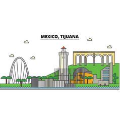 mexico tijuana city skyline architecture vector image
