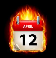 twelfth april in calendar burning icon on black vector image vector image
