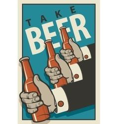 hands with bottles of beer vector image