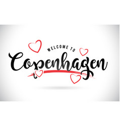 Copenhagen welcome to word text with handwritten vector