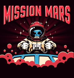 Mission mars retro poster with alien pilot vector