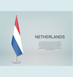 Netherlands hanging flag on stand template vector