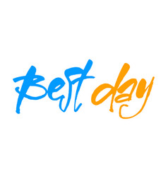 best day vector image