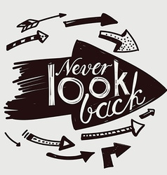 Never look back vector image