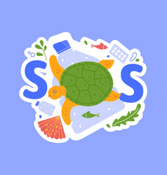 Sos and help sea animals from plastic vector