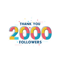Thank you 2000 followers celebration greeting vector