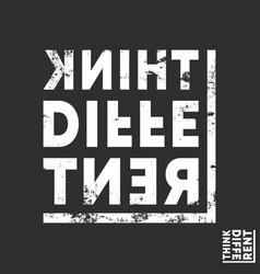 Think different t-shirt print minimal design vector