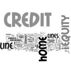 a guide to home equity lines of credit text word vector image vector image