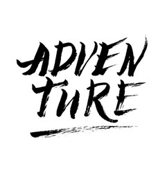 adventure hand drawn lettering vector image