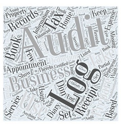 How to Prepare for a Tax Audit Word Cloud Concept vector