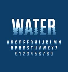 Waves font ripple water reflexes english alphabet vector