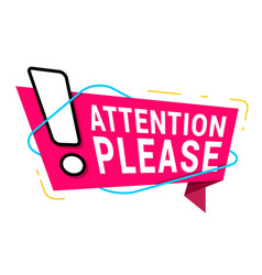 attention please sign for business advertising vector image