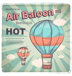 Hot air baloon retro poster vector image