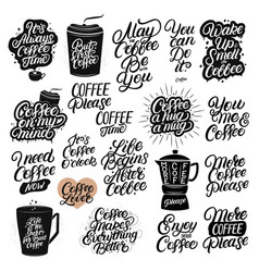 Set hand drawn lettering coffee quotes vector