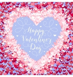 Valentines Day greeting in frame of red hearts vector