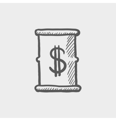 Barrell with dollar symbol sketch icon vector