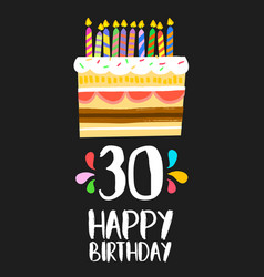 happy birthday card 30 thirty year cake vector image
