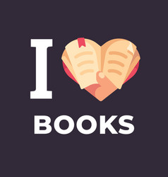 i love books hand holding a book vector image