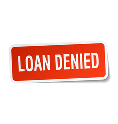 Loan denied square sticker on white vector