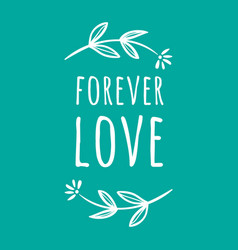Wedding forever love image vector